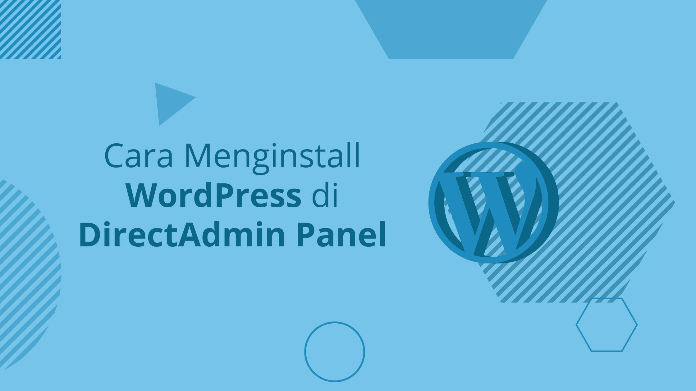 Cara Menginstall WordPress di DirectAdmin