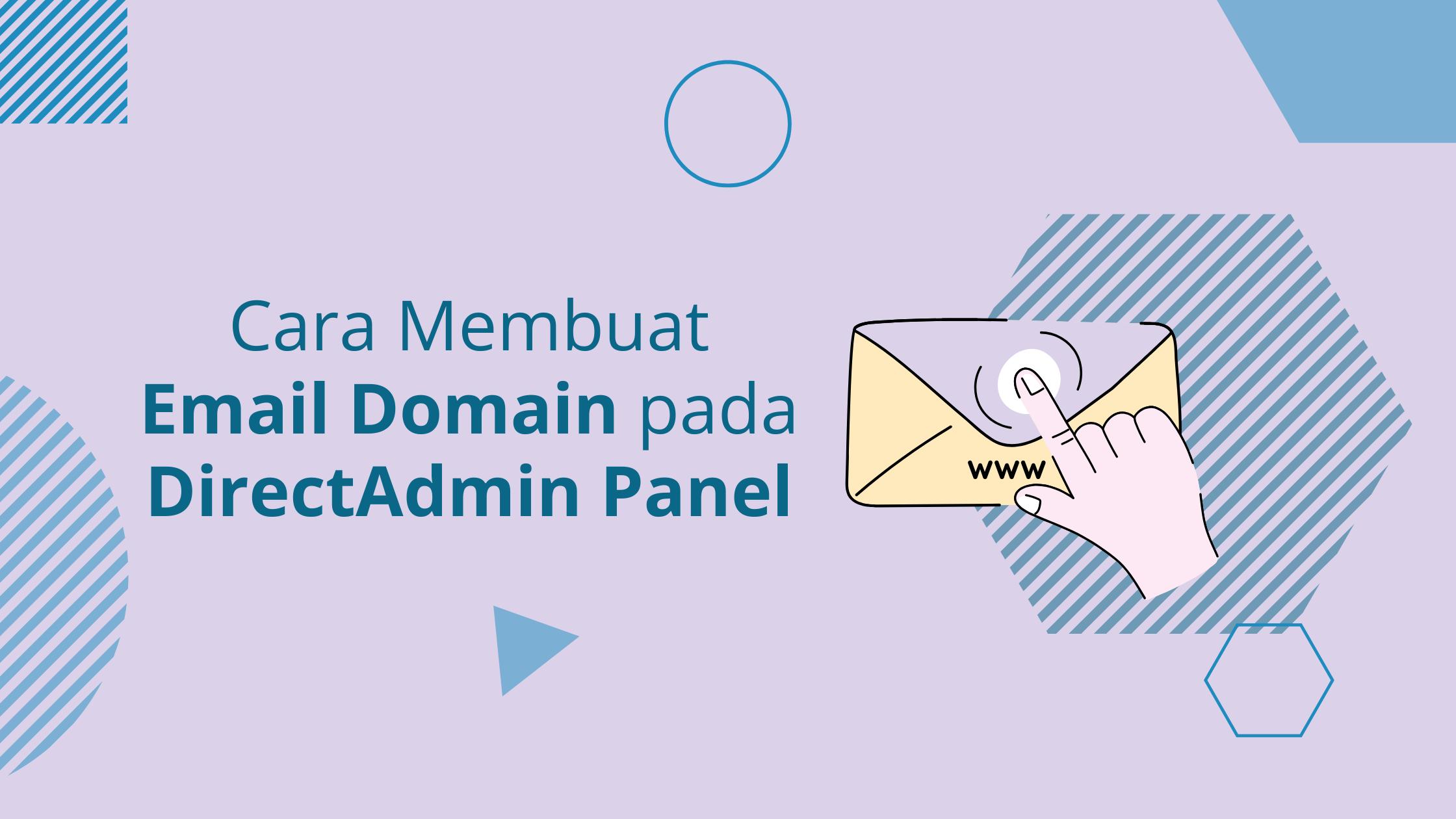 Cara Membuat Email Domain pada DirectAdmin Panel