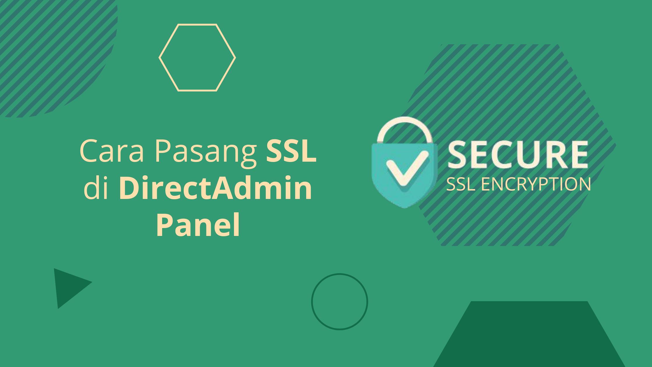 Cara Pasang SSL di DirectAdmin Panel